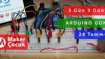 3 Gün 3 Dünya : Arduino Günü