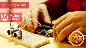 11 – 14 Yaş Maker Programı | 1 Aylık