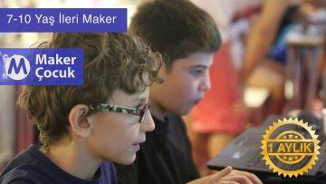 7 – 10 Yaş İleri Maker Programı | 1 Aylık
