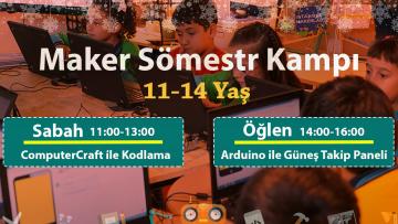 Maker Sömestr Kamp | 11-14 Yaş