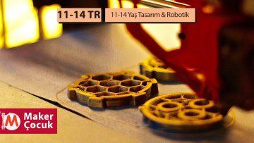 11-14 Yaş Tasarım-Robotik Aylık