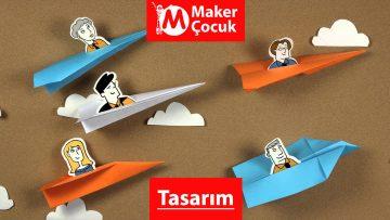 Tasarımcı Maker Çocuk Yaz Kampı
